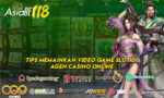 Tips Memainkan Video Game Slot Di Agen Casino Online